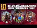 10 Times when West Indies Showed us how to Celebrate in Cricket