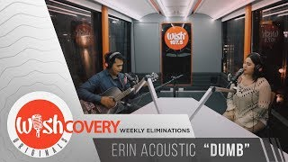 """Erin Acoustic performs """"Dumb"""" LIVE on Wish 107.5 Bus"""
