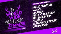 World Wide Schlafzimmer | LIVE (mit Varion, Clueso, Crispy Rob, Mark Forster uvm.)
