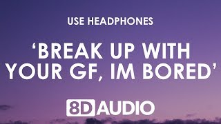 Baixar Ariana Grande - ​break up with your girlfriend, i'm bored (8D AUDIO) 🎧