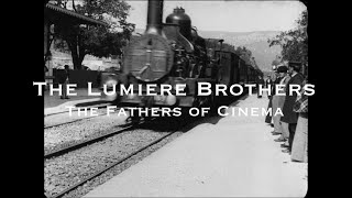 Video The Lumiere Brothers - The Fathers of Cinema download MP3, 3GP, MP4, WEBM, AVI, FLV Juni 2017
