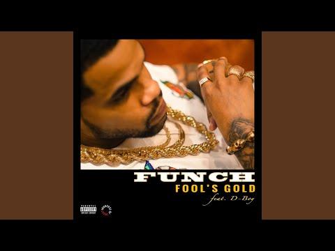 Fool's Gold (feat. D-Boy)