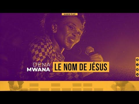 DENA MWANA - LE NOM DE JÉSUS (LIVE MUSIC +)