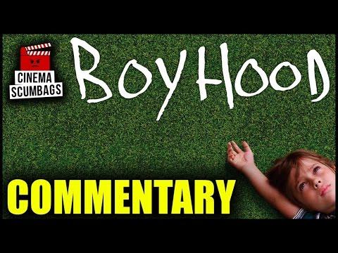 BOYHOOD (2014) - Commentary   Cinema Scumbags