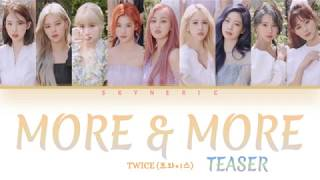 TWICE (트와이스) - MORE & MORE TEASER Color Coded Lyrics Video 가…