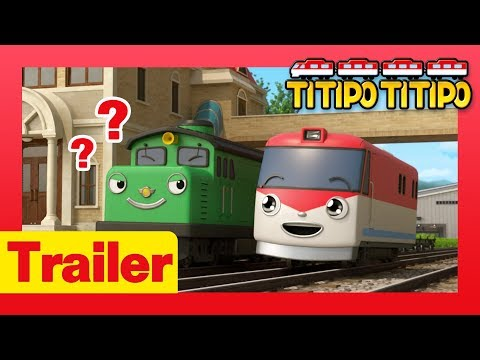 TITIPO S1 l Guess what my name is?! Tayo's new train friend in town! l TITIPO TITIPO Trailer