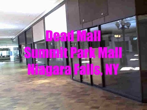 Summit Mall Stores >> Dead Mall Tour Summit Park Mall Niagara Falls Ny Closed Mall
