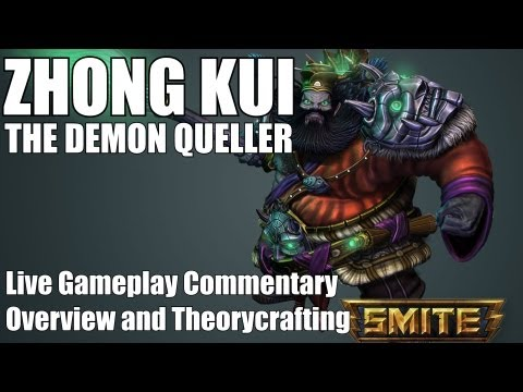 SMITE - Zhong Kui, The Demon Queller Overview and Gameplay (Conquest - Live Commentary)