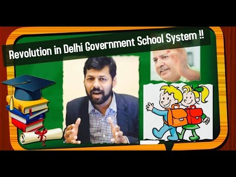 Revolution In Delhi Government School System: Part 1 Analysis By Vikas Rattan Goyal