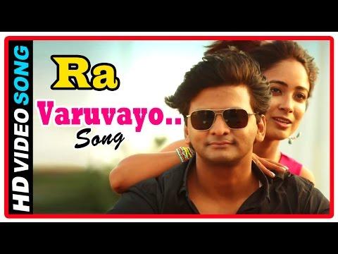 Ra Tamil Movie | Songs | Varuvayo Song | Ashraf Bring Aditi Chengappa Home