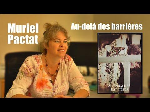 Au-delà des barrières - Muriel Pactat