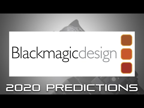 Predictions On What S To Come From Blackmagic Design For 2020 Youtube