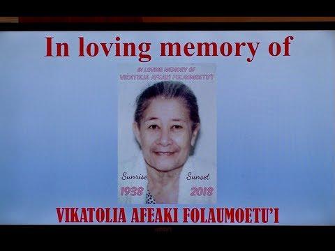 In loving memory of Vikatolia Laukaupo'uli Afeaki Folaumoetu'i