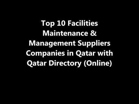 Top 10 Facilities Maintenance & Management Supplies Companies in Doha, Qatar