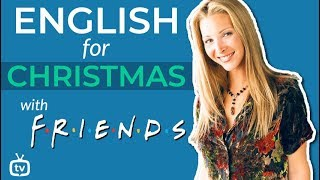 Learn English With TV Series | Christmas with FRIENDS