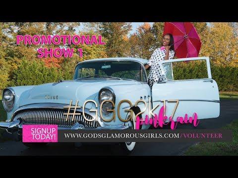 God's Glamorous Girls 2017 Promo Show 1
