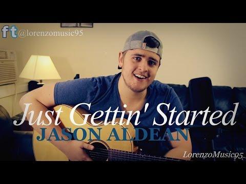 Jason Aldean - Just Gettin' Started - cover