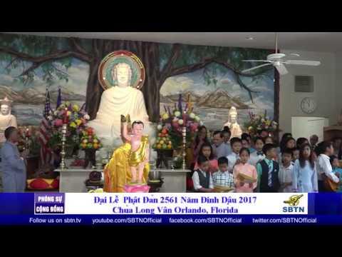 PHÓNG SỰ CỘNG ĐỒNG: Chùa Long Vân tại Orlando - Florida mừng đại lễ Phật Đản Phật Lịch 2561