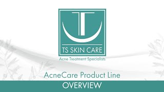 Acne Care Product Line Overview