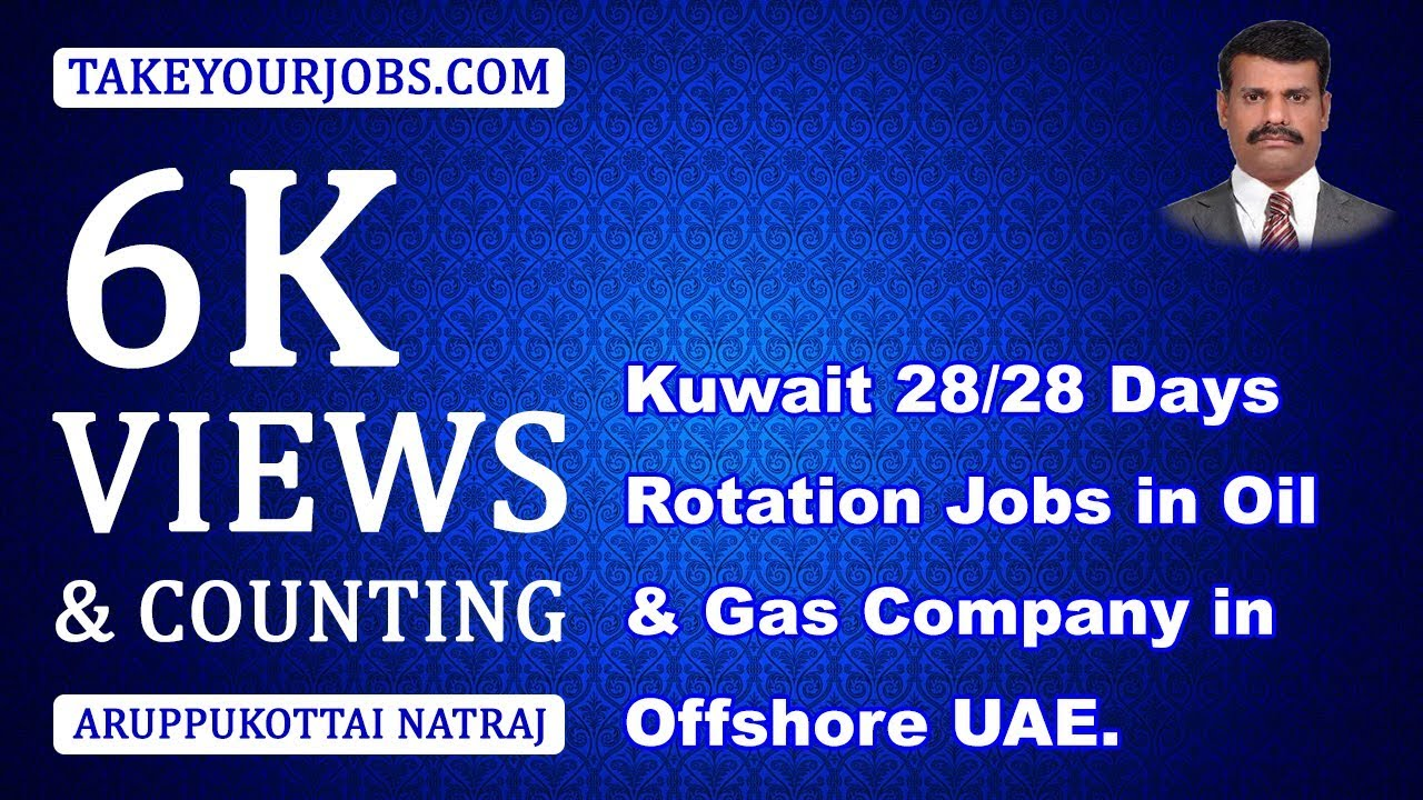 KUWAIT 28 /28 DAYS ROTATION JOBS IN OIL GAS COMPANY IN UAE