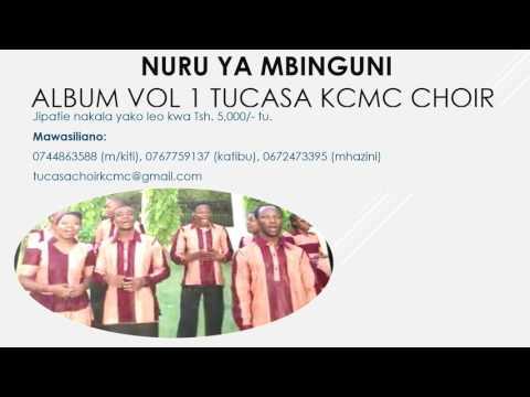 Nuru ya Mbinguni Album (new version) TUCASA KCMC CHOIR