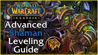 Classic WoW Advanced Shaman Leveling Guide