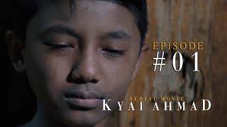 """EPISODE #1: """"Cimata Moal Jadi Ubar"""" - SERIAL MOVIE KYAI AHMAD"""