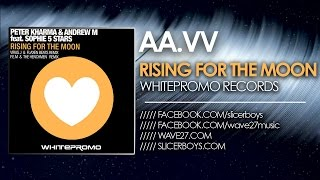 Peter Kharma & Andrew M feat Sophie 5 Stars - Rising for the moon // TEASER //