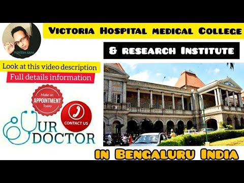 Victoria Hospital in karnataka,Bangalore,India.
