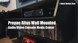 Wall Mounted Media Center - Prepac Altus + Quick Rant