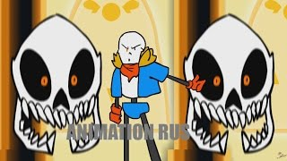 [Undertale animation] Stronger than you - Papyrus Version RUS