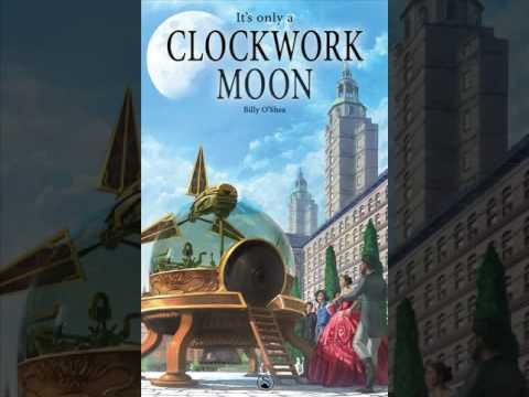 Extract from 'It's Only A Clockwork Moon'