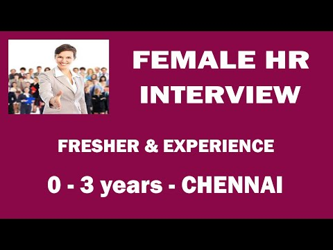 FEMALE HR INTERVIEW -  FRESHERS & EXP -   CHENNAI -  UPTO 3 L SALARY.