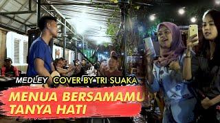Download lagu MEDLEY MENUA BERSAMAMU, TANYA HATI (LIRIK) LIVE AKUSTIK COVER BY TRISUAKA