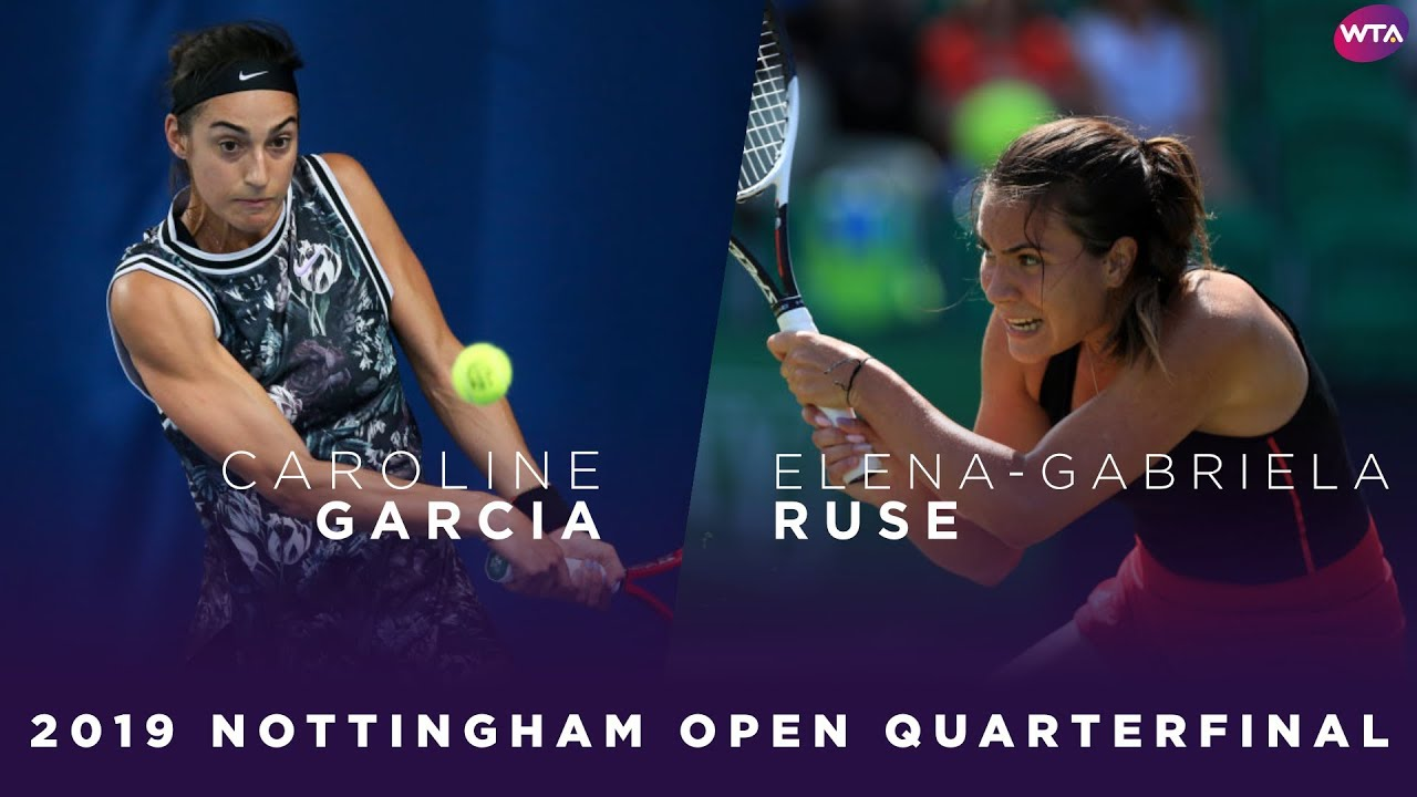 Caroline Garcia vs. Elena-Gabriela Ruse | 2019 Nottingham Open Quarterfinal | WTA Highlights