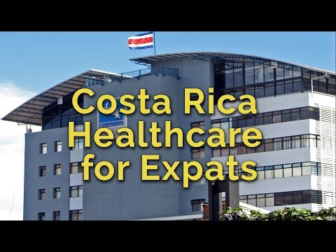 Costa Rica Healthcare For Expats