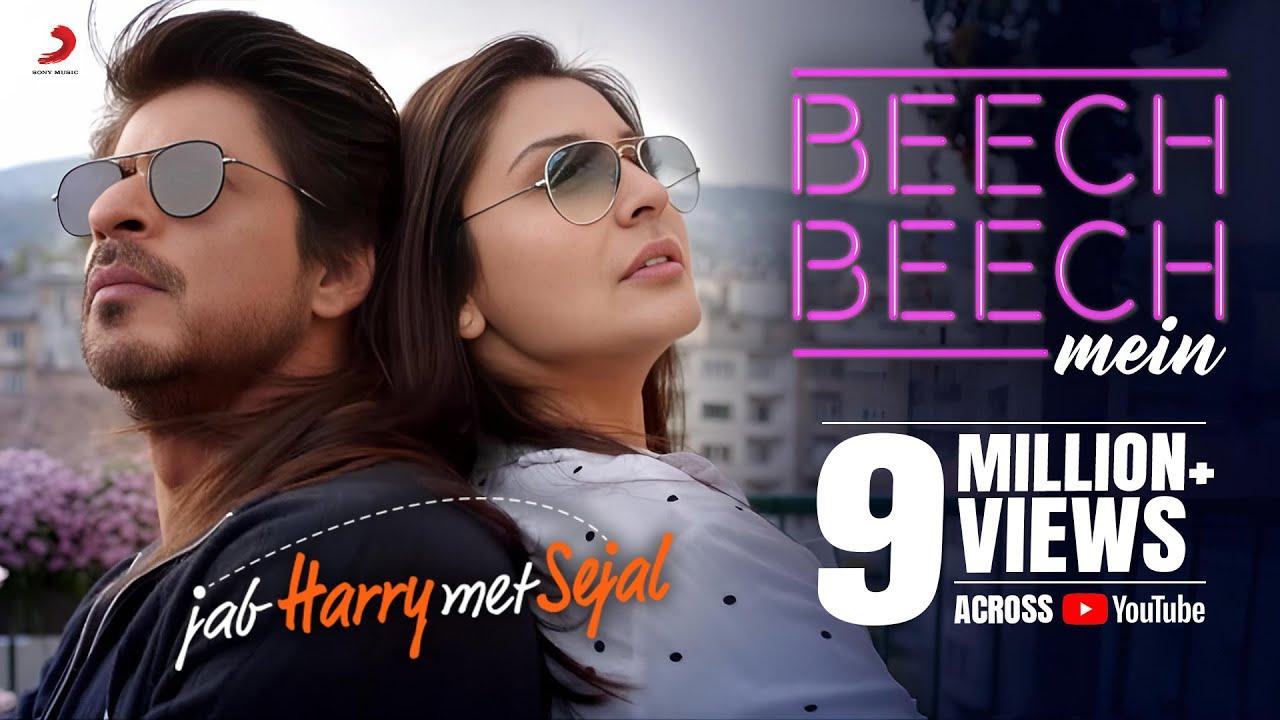 Download Beech Beech Mein -Song Video |Jab Harry Met Sejal |Shah Rukh Khan |Anushka|Pritam|Arijit| Latest hit