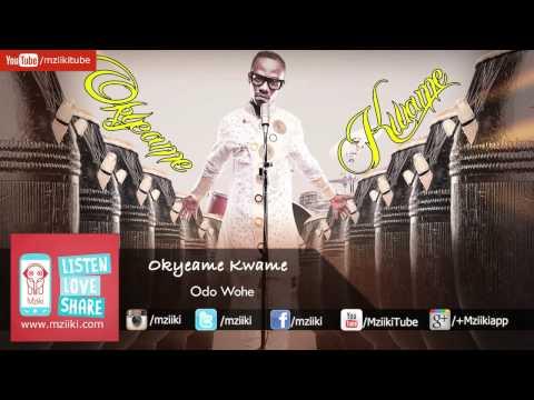 Odo Wohe | Okyeame Kwame | Official Audio