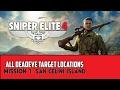 Sniper Elite 4 - MISSION 1 - San Celini Island - ALL DEADEYE TARGET LOCATIONS (Stone Eagle)