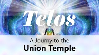 A JOURNEY TO THE UNION TEMPLE IN TELOS
