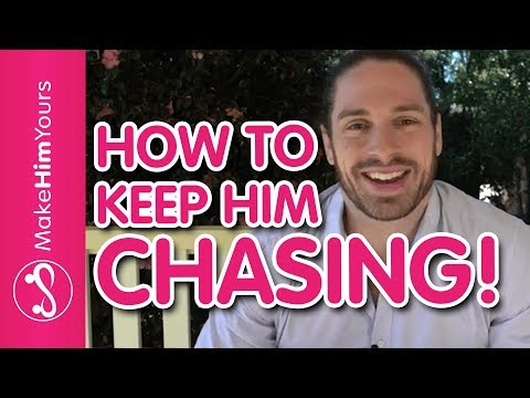 How To Keep A Guy Chasing (Why He Lost Interest And Stopped Chasing)