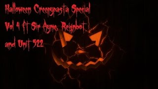 Brimstone's Halloween Creepypasta Special Vol 4