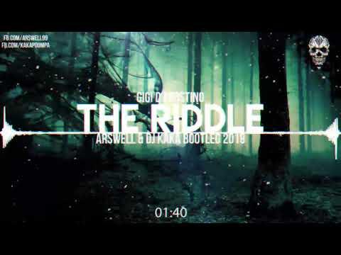 Gigi D'Agostino - The Riddle (ARSWELL & DJ KAKA BOOTLEG)