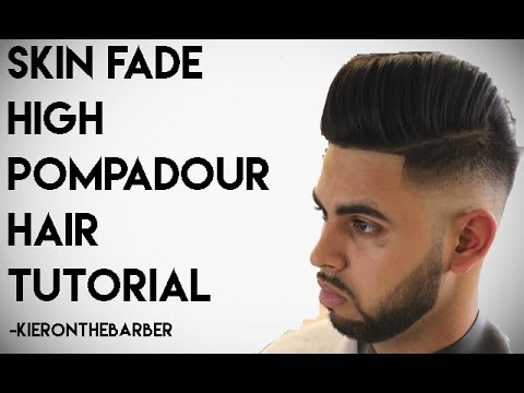 Skin Fade Pompadour - How To Cut And Style Mens Tutorial By Kieron The Barber