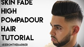 Repeat youtube video Skin Fade Pompadour - How To Cut And Style Mens Tutorial By Kieron The Barber