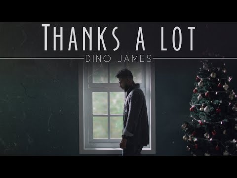 Dino James - Thanks A Lot [Official Video]