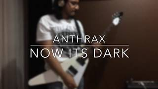 Anthrax-Now Its Dark cover
