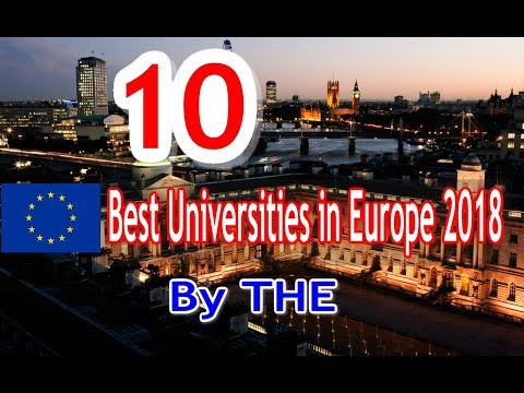 top 10 universities in Europe 2018|Times Higher Education World University Rankings