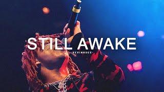 """Still Awake"" (w/Hook) | Trippie Redd x Juice WRLD Type Beat with Hook | Sad Trap Instrumental"