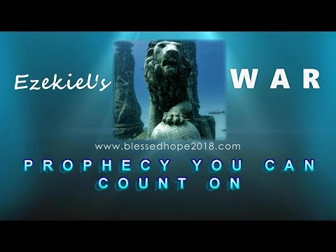 Ezekiel's WAR - Prophecy You Can Count On